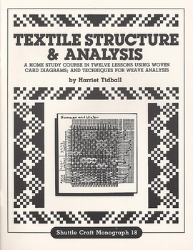 Textile Structure & Analysis-Shuttle Craft Monograph 18 | Books