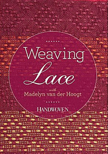 Weaving Lace with Madelyn van der Hoogt | DVDs