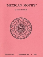 Image Mexican Motifs-Shuttle Craft Monograph 6